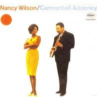 Nancy Wilson (Нэнси Уилсон): Nancy Wilson/ Cannonball Adderley