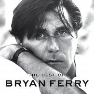 Bryan Ferry (Брайан Ферри): The Best Of