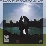 McCoy Tyner (Маккой Тайнер): Song For My Lady