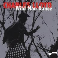 Charles Lloyd (Чарльз Ллойд): Wild Man Dance