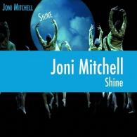 Joni Mitchell (Джони Митчелл): Shine