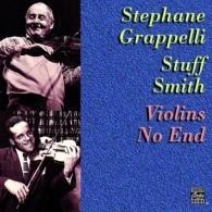 Stéphane Grappelli (Стефан Граппелли): Violins No End