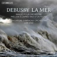 Singapore Symphony Orchestra (Сингапурский Симфонический Оркестр): La Mer; Images Pour Orchestre; Prelude A L'Apres-Midi D'Un Faune