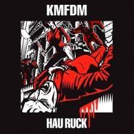 KMFDM (Кейн Мерхайт Фюр Ди Митлеид): Hau Ruck