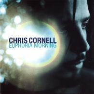 Chris Cornell (Крис Корнелл): Euphoria Morning