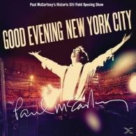 Paul McCartney (Пол Маккартни): Good Evening New York City