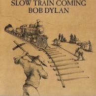 Bob Dylan (Боб Дилан): Slow Train Coming