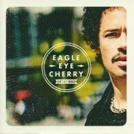 Eagle-Eye Cherry (Игл-ай Черри): Can't Get Enough