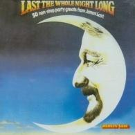 James Last (Джеймс Ласт): Last The Whole Night Long
