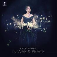 Joyce DiDonato (Джойс ДиДонато): In War and Peace