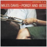 Miles Davis (Майлз Дэвис): Porgy And Bess