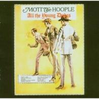 Mott The Hoople (Мотт Зе Хупл): All The Young Dudes