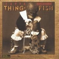 Frank Zappa (Фрэнк Заппа): Thing-Fish