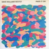 Dave Holland (Дэйв Холланд): Pass It On