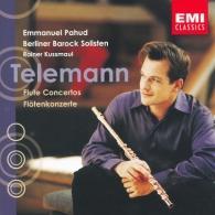 Emmanuel Pahud (Эммануэль Паю): Telemann: Flute And Other Instruments Concerto