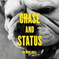 Chase & Status (Чейз энд статус): No More Idols