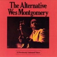 Wes Montgomery (Уэс Монтгомери): The Alternative
