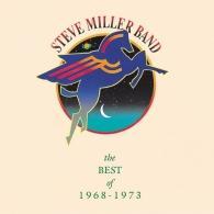 Steve Miller Band (СтивМиллер Бэнд): The Best Of 1968-1973