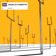 Muse (Мьюз): Origin Of Symmetry