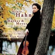 Hilary Hahn (Хилари Хан): Barber & Meyer: Violin Concertos