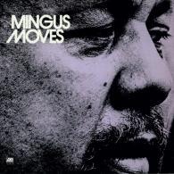 Charles Mingus (Чарльз Мингус): Mingus Moves