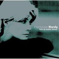 Francoise Hardy (Франсуаза Арди): Tant De Belles Choses