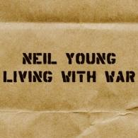 Neil Young (Нил Янг): Living With War