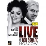 Анна Нетребко: Live From Red Square Moscow
