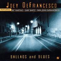 Joey DeFrancesco (Джои ДеФранческо): Ballads And Blues