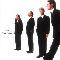 David Bowie (Дэвид Боуи): Tin Machine