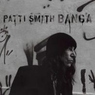 Patti Smith (Патти Смит): Banga