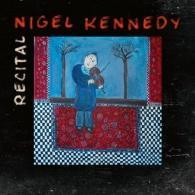 Nigel Kennedy (Найджел Кеннеди): Recital