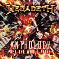 Megadeth (Megadeth): Anthology: Set The World Afire