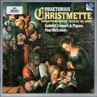 Paul McCreesh: Praetorius: Christmas Mass