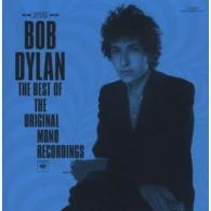 Bob Dylan (Боб Дилан): The Best Of The Original Mono Recordings