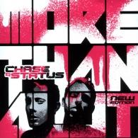 Chase & Status (Чейз энд статус): More Than Alot