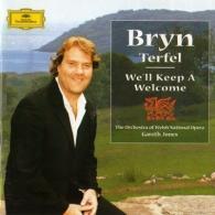 Bryn Terfel (Брин Терфель): Bryn Terfel - We'll Keep A Welcome