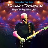 David Gilmour (Дэвид Гилмор): Remember That Night - Live At The Royal Albert Hall