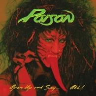 Poison (Пойзон ): Open Up And Say...Ahh!