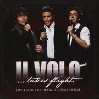 Il Volo (Ил Воло): Il Volo...Takes Flight