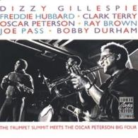 Dizzy Gillespie (Диззи Гиллеспи): The Trumpet Summit Meets The Oscar Peterson Big Fo