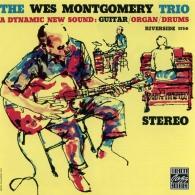 Wes Montgomery (Уэс Монтгомери): Wes Montgomery Trio