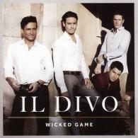 Il Divo (Ил Диво): Wicked Game