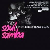 Ike Quebec (АйкКвебек): Bossa Nova Soul Samba