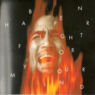 Ben Harper (Бен Харпер): Fight For Your Mind