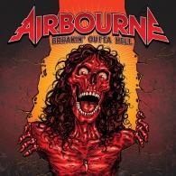 Airbourne (Айрборне): Breakin' Outta Hell