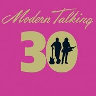 Modern Talking (Модерн Токинг): 30 - The New Best Of Album