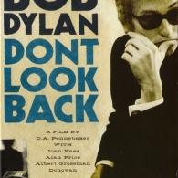 Bob Dylan (Боб Дилан): Don't Look Back