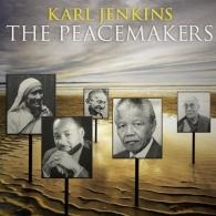 Karl Jenkins (Карл Дженкинс): The Peacemakers