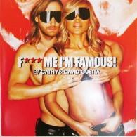 David Guetta (Дэвид Гетта): F*** Me, I'm Famous! Ibiza Mix 2013